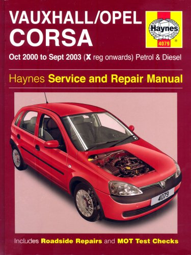 vauxhall-opel-corsa-petrol-and-diesel-service-and-repair-manual-oct-2000-to-sept-2003-haynes-service-and-repair-manuals