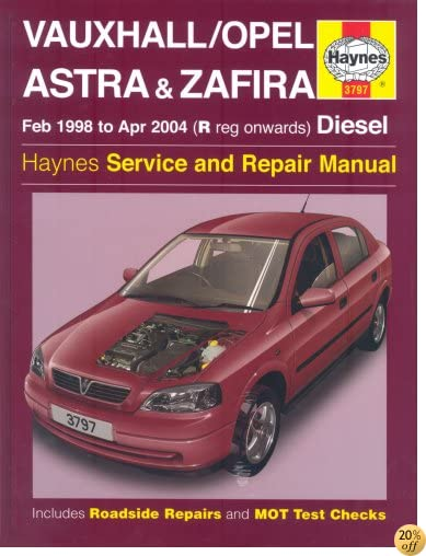 TVauxhall/Opel Astra and Zafira Diesel Service and Repair Manual: 1998 to 2004 (Haynes Service and Repair Manuals)
