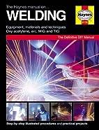 Welding Manual (Haynes Techbooks) by Jay…