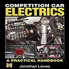 Competition Car Electrics: A Practical…