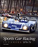 Parker, Paul: Sports Car Racing in Camera, 1970-79