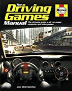 Driving Games Manual: The Ultimate Guide to…
