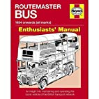 Routemaster Bus: 1954 Onwards (All Marks)…