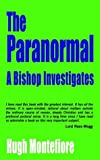 Montefiore, Hugh: The Paranormal: A Bishop Investigates