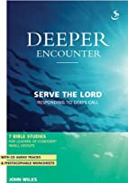Serve the Lord: Responding to God's Call…