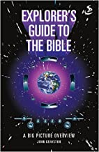 Explorer's Guide to the Bible by John…
