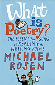 What Is Poetry?: The Essential Guide to…