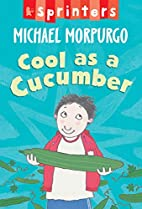 Cool As a Cucumber (Sprinter) by Michael…
