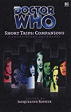 Short Trips: Companions by Jacqueline Rayner