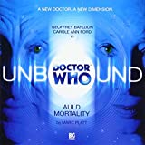 Platt, Marc: Auld Mortality (Doctor Who: Unbound)