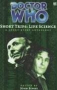Short Trips: Life Science by John Binns