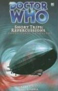 Short Trips: Repercussions by Gary Russell