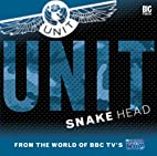 UNIT: Snake Head by Jonathan Clements