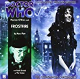 Marc Platt: Frostfire (Doctor Who: The Companion Chronicles, 1.1)