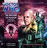 Mark Wright: The Prisoner of Peladon (Doctor Who: The Companion Chronicles, 4.03)