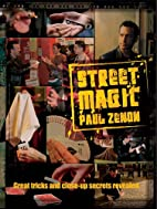 Street Magic: Great Tricks and Close-Up…