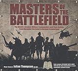 Thompson, Julian: Masters of the Battlefield