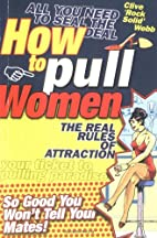 How to Pull Women by Clive Webb