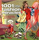1001 Little Fashion Miracles by Caroline&hellip;