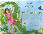 Jill and the Beanstalk (Vietnamese) by Manju…