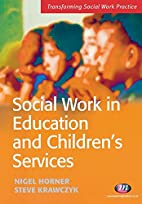 Social Work in Education and Children's…
