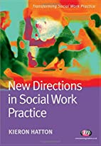 New Directions in Social Work Practice…