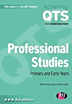 Professional Studies: Primary and Early…
