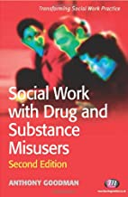 Social Work with Drug and Substance…