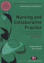 Nursing and Collaborative Practice: A Guide…