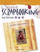 Start Scrapbooking (Scrapbooking series) by…