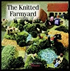The Knitted Farmyard (Search Press Classics)…