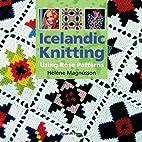 Icelandic knitting : using rose patterns by…