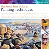 Tate, Elizabeth: Search Press Guide to Painting Techniques. Elizabeth Tate and Hazel Harrison