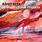 Abstracts: 50 Inspirational Projects by…