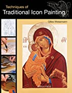 Techniques of Traditional Icon Painting by…