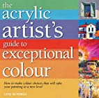 Acrylic Artist's Guide to Exceptional…