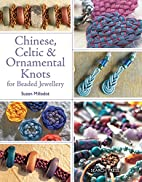 Chinese, Celtic & Ornamental Knots by Suzen…