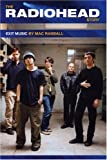 Randall, Mac: The Radiohead Story: Exit Music By Marc Randall