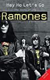 True, Everett: Hey Ho Let&#39;s Go: The Story of the Ramones