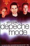 Miller, Jonathan: Stripped: The True Story of Depeche Mode