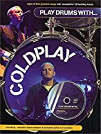 Play Drums With... Coldplay Book/Cd by…
