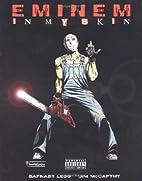 In My Skin: The Eminem Graphic (Eminem) by…