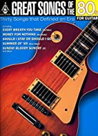 Great Songs of the 80s for Guitar (Great…