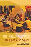 Clayson, Alan: The Rolling Stones Beggars Banquet (Legendary Sessions)