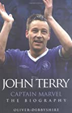 John Terry: Captain Marvel, the Biography by…