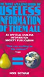 Botham, Noel: Most Amazing Book of Useless Information