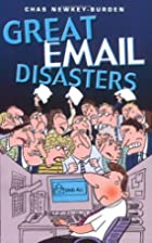Great Email Disasters by Chas Newkey-Burden