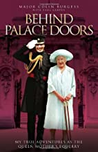 Behind Palace Doors: My Service as the Queen…
