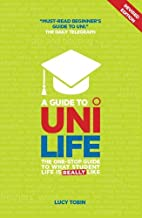 A Guide to Uni Life: The One-Stop Guide to…
