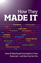 How They Made It: Inspirational stories of…
